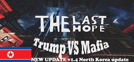لعبه الاكشن The Last Hope Trump vs Mafia
